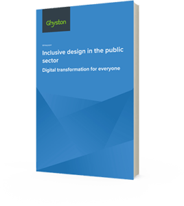 Ghyston report on Inclusive Design in the Public Sector - Cecilia Unlimited